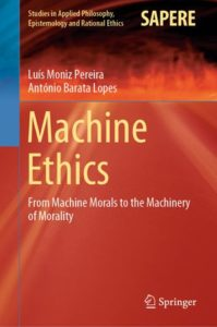 Machine Ethics - From Machine Morals to the Machinery of Morality